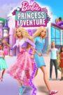 Barbie: Przygody księżniczek