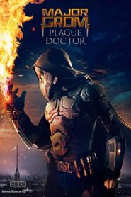 Major Grom: Doktor plagi