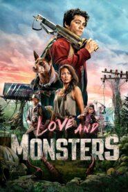 Miłość i potwory