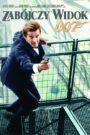 007: Zabójczy Widok